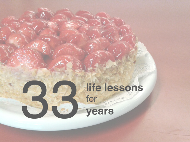 Birthday Cake Life Lessons 33 Years