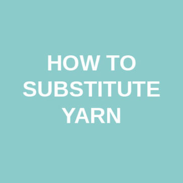 how to substitute yarn tutorial donnarossa