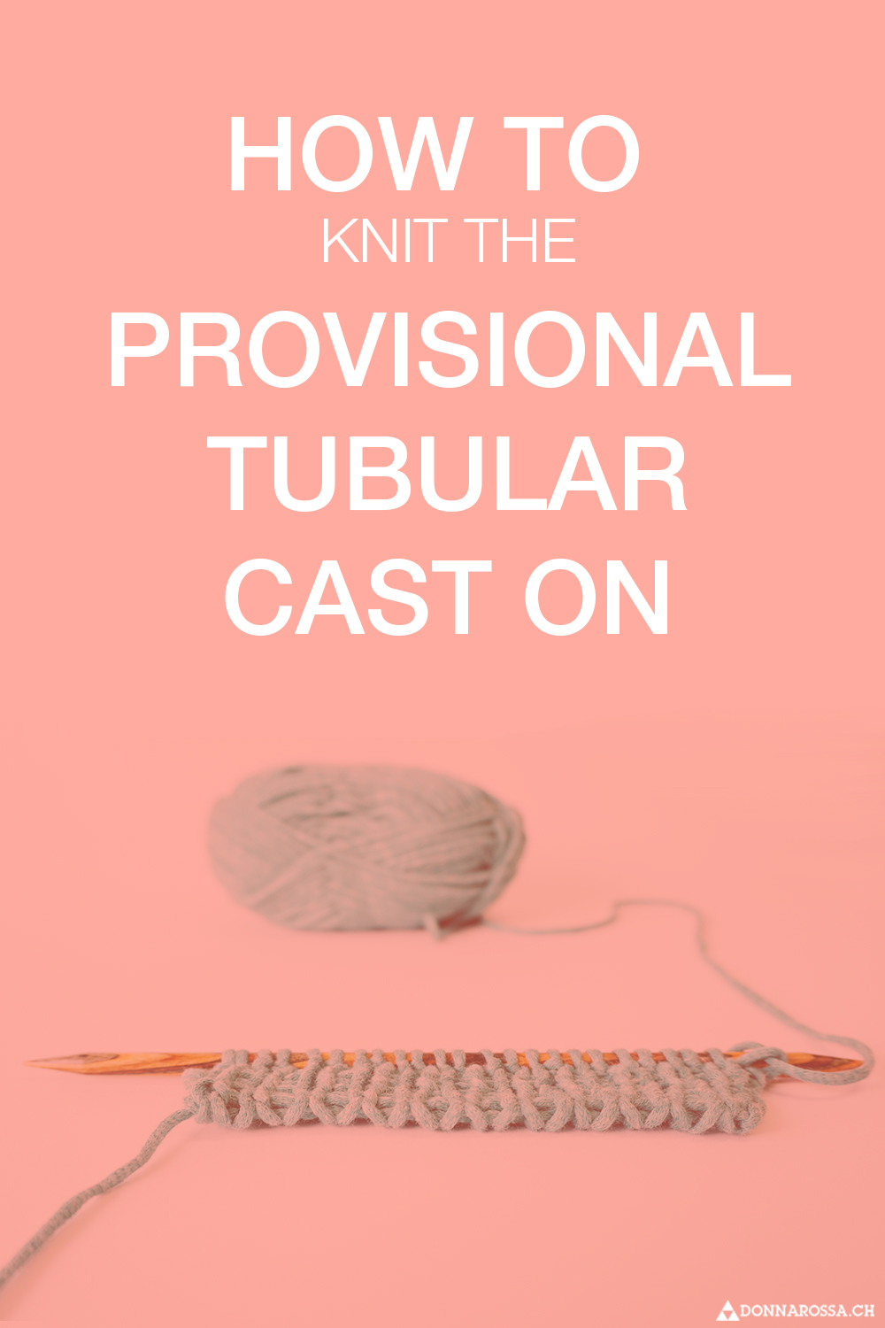 Tutorial Provisional Tubular Cast On tutorial how to knit donnarossa