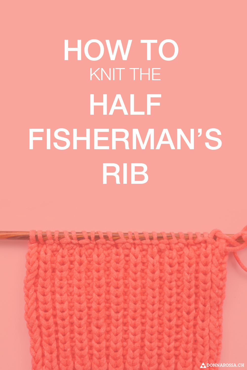 Tutorial donnarossa half fishermans rib