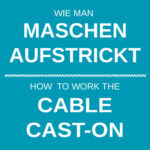 How to work the cabled cast-on