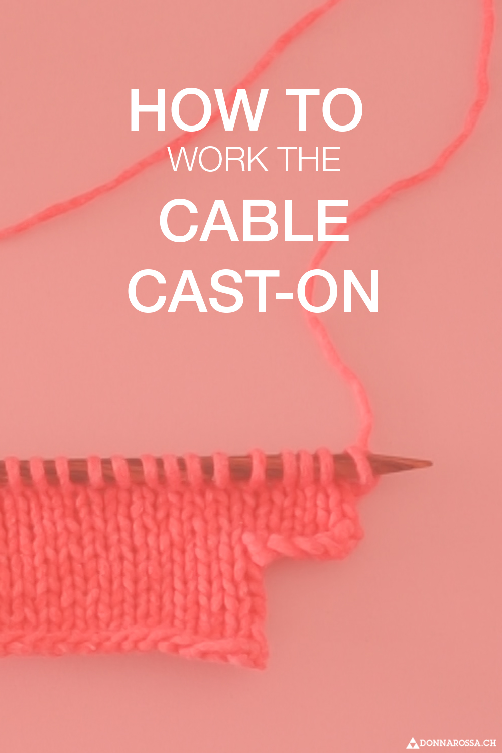 how to work cabled cast on donnarossa