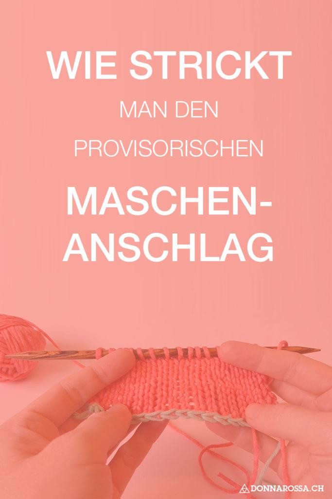 wie strickt man den provisorischen Maschenanschlag tutorial donnarossa