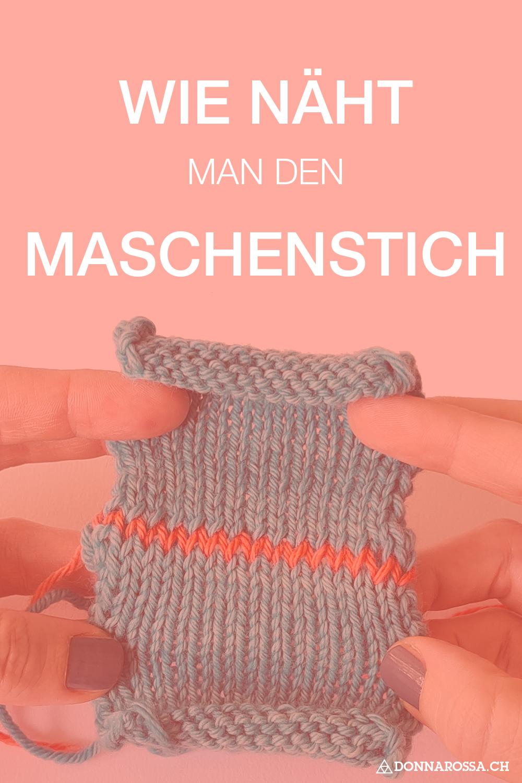 Wie näht man den Maschenstich tutorial donnarossa stricken